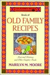 The Wooden Spoon Book of Old Family Recipes: Meat and Potatoes and Other Comfort Foods