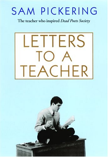 Letters to a Teacher - Sam Pickering