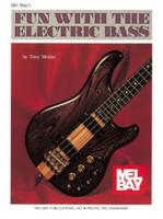 Fun with the Electric Bass