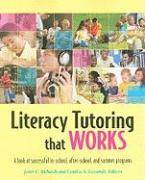 Literacy Tutoring That Works: A Look at Successful In-School, After-School, and Summer Programs