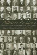 The American Presidency: Origins and Development, 1776-2007