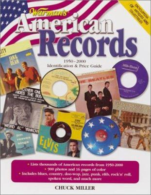 Warman's American Records, 1950-2000 : Identification and Price Guide - Chuck Miller