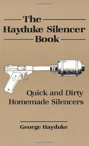 The Hayduke Silencer Book - George Hayduke