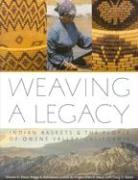Weaving a Legacy: Indian Baskets and the People of Owens Valley, California