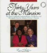 Thirty Years at the Mansion