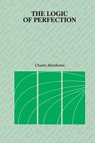 The Logic of Perfection - Charles Hartshorne
