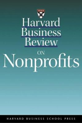 Harvard Business Review on Nonprofits - Harvard Business Review Staff