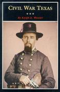 Civil War Texas: A History and a Guide