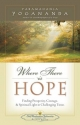 Where There is Hope