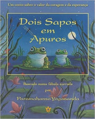 Dois Sapos Em Apuros = Two Frogs in Trouble