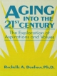Aging Into the 21st Century: The Exploration of Aspirations & Values