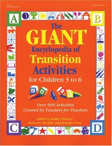 Giant Encyclopedia/Transition Act. (3-6) - Kathy Charner, Maureen Murphy, Jennifer Ford