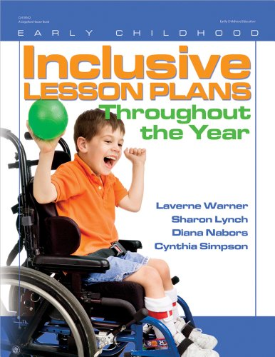 Inclusive Lesson Plans Throughout the Year (Early Childhood Education) - Laverne Warner; Sharon Lynch; Diana Kay Nabors