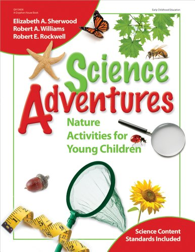 Science Adventures: Nature Activities for Young Children - Elizabeth Sherwood; Robert A Williams