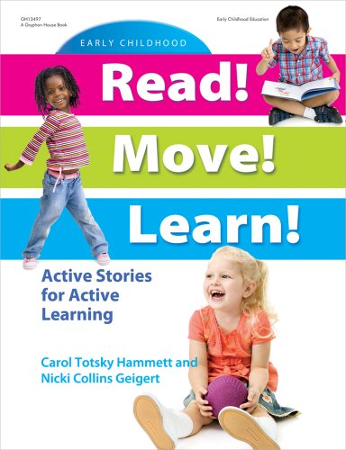 Read! Move! Learn!: Active Stories for Active Learning - Carol Totsky Hammett; Nicki Collins Geigert