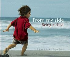 From My Side: Being a Child