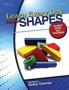 Learn Every Day about Shapes: Best Ideas from Teachers