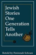 Jewish Stories One Generation Tells Another