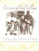 Love in a Global Village: A Celebration of Intercultural Families in the Midwest