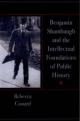 Benjamin Shambaugh and the Intellectual Foundations of Public Hisory
