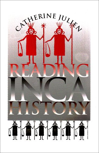 Reading Inca History - Catherine Julien