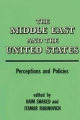 The Middle East and the United States: Perceptions and Policies