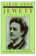 Jewett: A Writer's Life