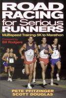 Road Racing for Serious Runners