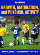 Growth, Maturation & Physical Activity (Second Edition)