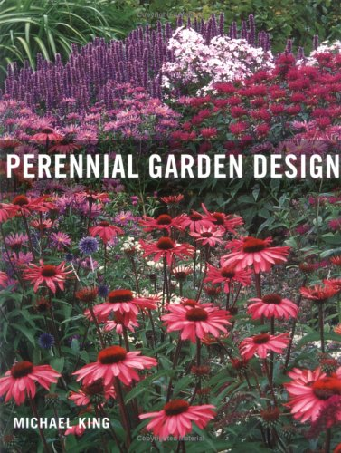 Perennial Garden Design - Michael King
