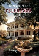 The Majesty of the Felicianas