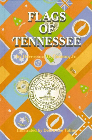 Flags of Tennessee (Flags of the States) - Devereaux Cannon Jr.