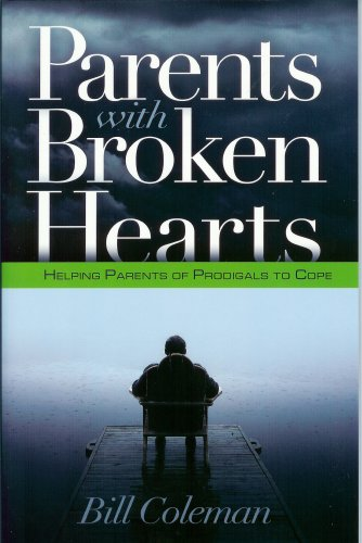 Parents With Broken Hearts - William L. Coleman