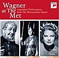 Wagner at the MET: Legendary Performances from The Metropolitan Opera - Richard Wagner