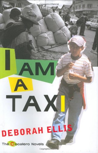 I Am a Taxi - Deborah Ellis