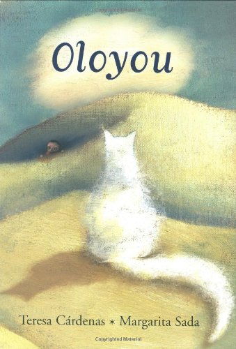 Oloyou (Libro Tigrillo) (English and Spanish Edition) - Teresa Cardenas