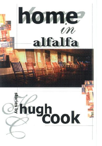 Home In Alfalfa - Hugh Cook