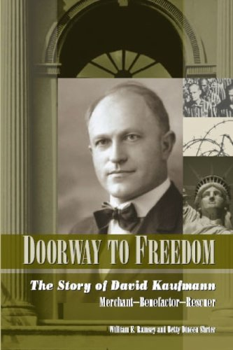 Doorway to Freedom: The Story of David Kaufmann - William E. Ramsey; Betty Dineen Shrier