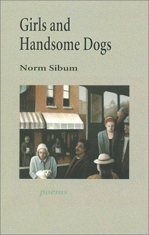 Girls and Handsome Dogs - Sibum, Norm;Harman, Mary