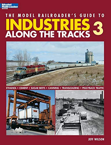 The Model Railroader s Guide to Industries Along the Tracks 3 (Paperback) - Associate Professor of Religious Studies and East Asian Studies Jeff Wilson