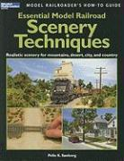 Essential Model Railroad Scenery Techniques (Model Railroader's How-To Guides)