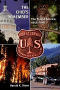 The Chiefs Remember: The Forest Service, 1952-2001