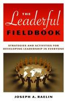 The Leaderful Fieldbook: New Skills for Coaching People Toward Success in Work and Life