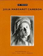 In Focus: Julia Margaret Cameron: Photographs from the J. Paul Getty Museum