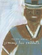 The Life and Art of Jimmy Lee Sudduth