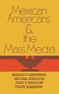 Mexican Americans and the Mass Media