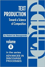 Text Production: Toward a Science of Composition