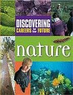 Nature (Discovering Careers for Your Future) - Ferguson