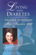 Living with Diabetes: How Miss America Overcame the Hidden Killer