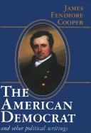 American Democrat and Other Political Writings